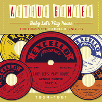 Arthur Gunter - Baby Let's Play House