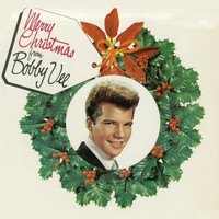 Bobby Vee - Merry Christmas from Bobby Vee (Remastered)