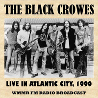 The Black Crowes - Live in Atlantic City, 1990 (FM Radio Broadcast)