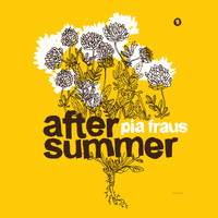 Pia Fraus - After Summer