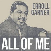 Erroll Garner - All Of Me