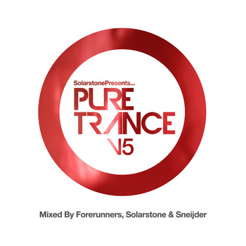 Solarstone, Forerunners and Sneijder - Solarstone presents Pure Trance 5