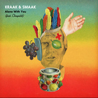 Kraak & Smaak - Alone with You (feat. Cleopold) - Single
