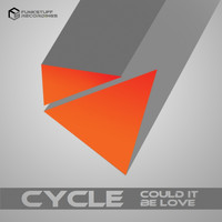 Cycle - Could It Be Love