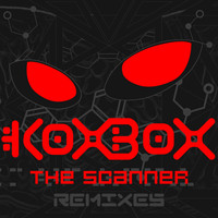 Koxbox - The Scanner Remixes