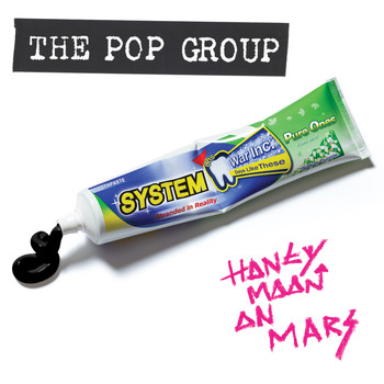 The Pop Group - Honeymoon On Mars