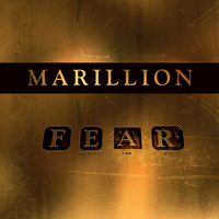 Marillion - F*** Everyone And Run (F E A R) (Explicit)