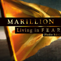 Marillion - Living in F E A R