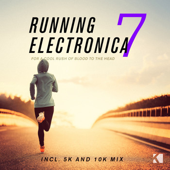 Various Artists - Running Electronica, Vol. 7 (For a Cool Rush of Blood to the Head)
