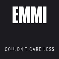 Emmi - Couldn't Care Less