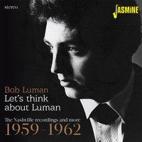 Bob Luman - Let's Think About Luman