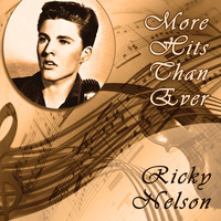 Ricky Nelson - More Hits Than Ever