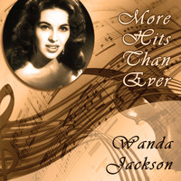 Wanda Jackson - More Hits Than Ever