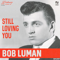Bob Luman - Still Loving You