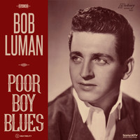 Bob Luman - Poor Boy Blues