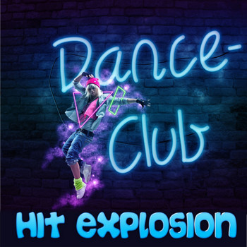 Various Artists - Hit Explosion: Dance Club