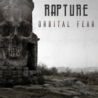 Rapture - Orbital Fear