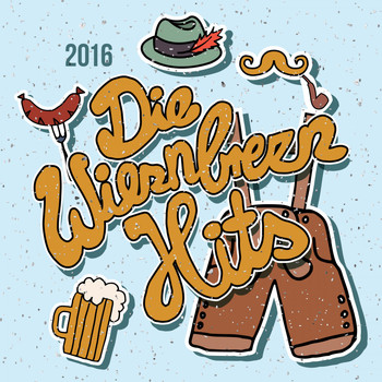 Various Artists - Die Wiesnbrezn Hits 2016