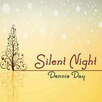 Dennis Day - Silent Night