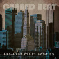 Canned Heat - Live at WBCN Studio's, Boston, 1972