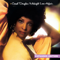 Carol Douglas - Midnight Love Affair (Expanded Edition) [Digitally Remastered]