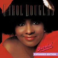 Carol Douglas - Burnin' (Expanded Edition) [Digitally Remastered]