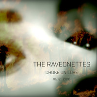 The Raveonettes - Choke on Love