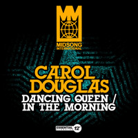 Carol Douglas - Dancing Queen / In the Morning