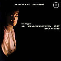 Annie Ross - Annie Ross Sings a Handful of Songs