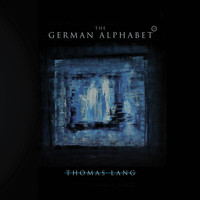 Thomas Lang - The German Alphabet (Dusseldorf Edition)