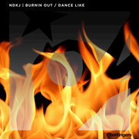 NDKJ - Burnin Out / Dance Like