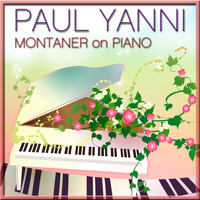 Paul Yanni - Montaner on Piano