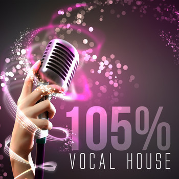 Various Artists - 105% Vocal House