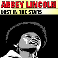Abbey Lincoln - Lost in the Stars