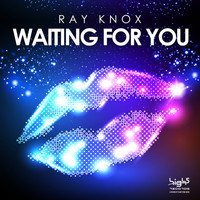 Ray Knox - Waiting for You