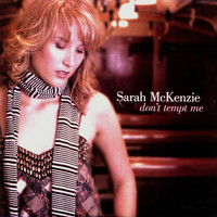 Sarah McKenzie - Don't Tempt Me