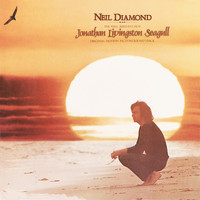 Neil Diamond - Jonathan Livingston Seagull (Original Motion Picture Soundtrack)