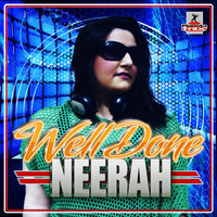 Neerah - Well Done