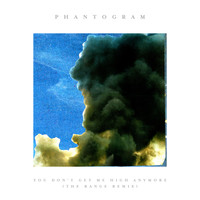Phantogram - You Don't Get Me High Anymore (The Range Remix)