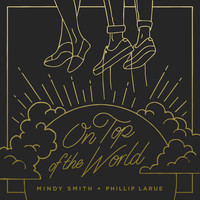 Mindy Smith - On Top Of The World