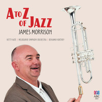 James Morrison - A To Z Of Jazz (Recorded Live In Melbourne / 2014)