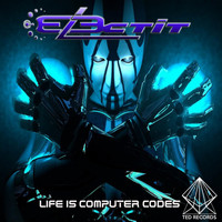 Electit - Life Is Computer Codes