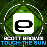 Scott Brown - Touch The Sun