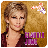 Claudia Jung - Ich find' Schlager toll