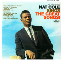 Nat King Cole - The Unforgettable Nat King Cole Sings The Great Songs