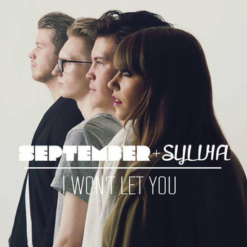 September - I Won't Let You