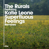 The Rurals - Superfluous Feelings (feat. Katie Leone)