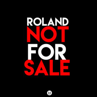 Roland - Not For Sale