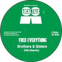 Fred Everything - Brothers & Sisters / Legacy
