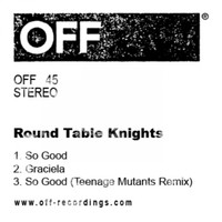 Round Table Knights - So Good EP